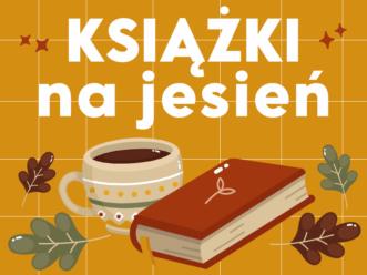 Książki idealne na jesień!