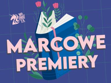 Marcowe premiery!
