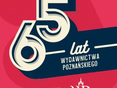 Wydawnictwo Poznańskie wydaje… już 65 lat!